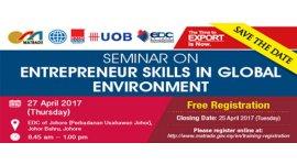 "SEMINAR ON ENTREPRENEUR SKILLS IN GLOBAL ENVIRONMENT (APRIL 27, THUR)<br>""企业家在全球商业环境中需具备的技能""座谈会"