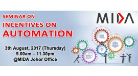 "MIDA: INCENTIVES ON AUTOMATION (AUG 3, THUR)<br>马来西亚工业促进局(MIDA)""激励自动化措施"" 座谈会"