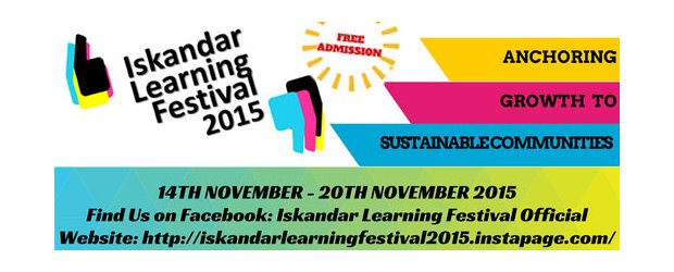 ISKANDAR LEARNING FESTIVAL 2015 (NOV 14, SAT)<br>依斯干达学习展2015