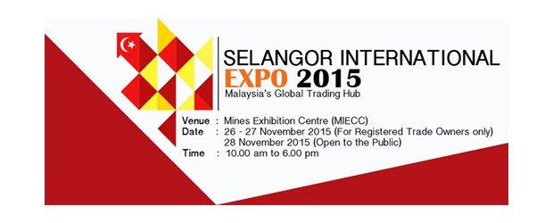 SELANGOR INTERNATIONAL EXPO (SIE) 2015 (NOV 26, THURS)<br>2015雪兰莪国际商展会