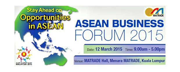 ASEAN BUSINESS FORUM 2015 (MARCH 12, THUR)<br>2015东盟商务论坛