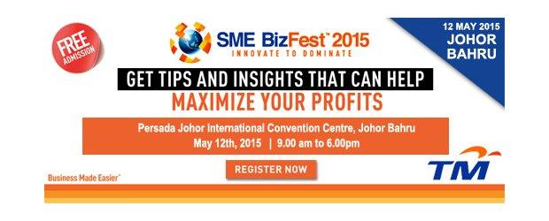 SME BizFest™ 2015: THE LEADING BUSINESS SEMINAR IS BACK! [JOHOR BAHRU] (MAY 12, TUE)<br>2015 中小企业商务展:率领企业走向科技研讨会又来临了 [柔佛新山]