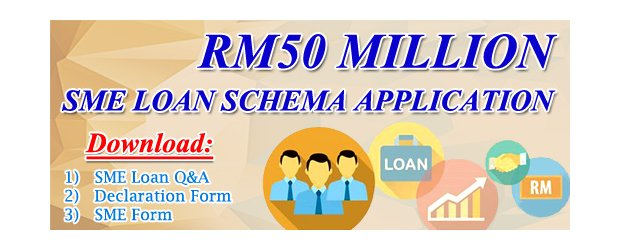 RM50 MILLION SME LOAN SCHEMA APPLICATION