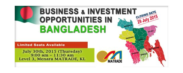 "SEMINAR ON BUSINESS AND INVESTMENT OPPORTUNITIES IN BANGLADESH (JULY 30, THUR)<br>""在孟加拉的商业与投资机会""讲座会"