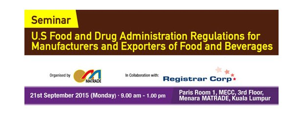 "SEMINAR ON U.S FOOD AND DRUG ADMINISTRATION REGULATIONS FOR MANUFACTURERS AND EXPORTERS OF FOOD AND BEVERAGES"" (SEPT 21, MON)<br>""食品和饮料制造与出口商 - 美国食品与药物监督法规""讲座会"