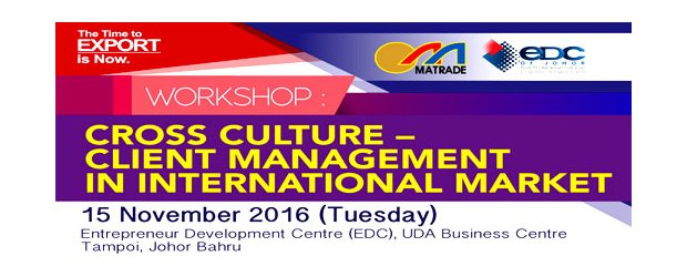 WORKSHOP ON CROSS CULTURE - CLIENT MANAGEMENT IN INTERNATIONAL MARKET (NOV 15, TUE)<br>跨文化研讨会《国际市场的客户管理》