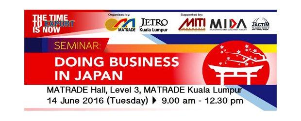 "SEMINAR ON DOING BUSINESS IN JAPAN (JUNE 14, TUE)<br>诚邀出席:""日本的商业机会""座谈会6月14日(星期二)"