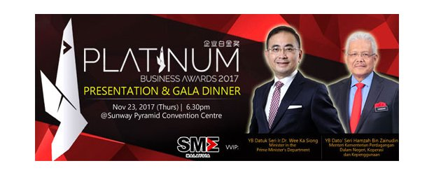 "PLATINUM BUSINESS AWARDS 2017 �C PRESENTATION & GALA DINNER (NOV 23, THUR)<br>""2017 企业白金奖"" - 颁奖典礼"