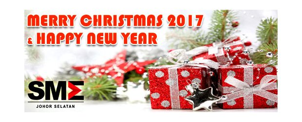 MERRY CHRISTMAS 2017 AND HAPPY NEW YEAR 2018 (DEC 25, MON)<br>恭祝各界2017年圣诞节愉快与2018年新年愉快!