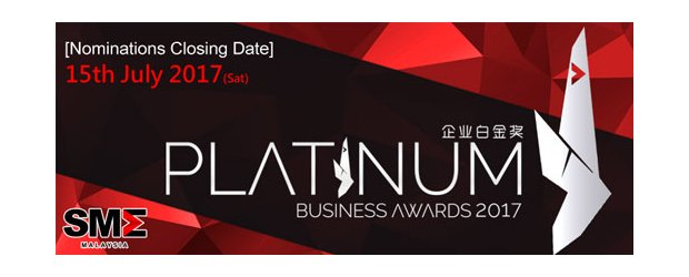 [CLOSING DATE REMINDER] PLATINUM BUSINESS AWARDS 2017 (JULY 15, SAT)