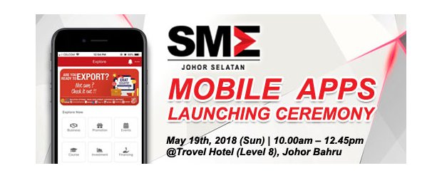 "SMEJS APPS LAUNCHING CEREMONY & SEMINAR ON HOW TO UTILIZATION E-COMMERCE FOR EXPORT (MAY 19, SUN)<br>柔南中小企业公会 ""应用程序推介礼"" 暨 ""如何借电商平台外销产品""讲座会 (5月19日, 星期日)"